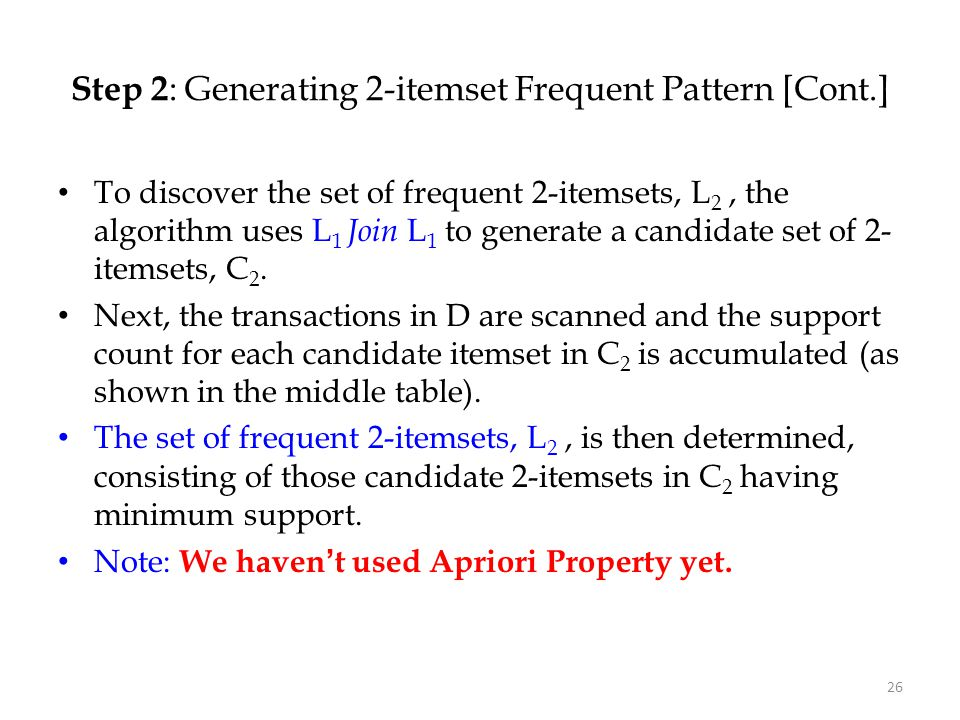 Step 2: Generating 2-itemset Frequent Pattern [Cont.]